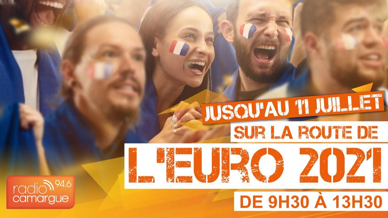 Sur La route de L'Euro 2021 sur Radio Camargue