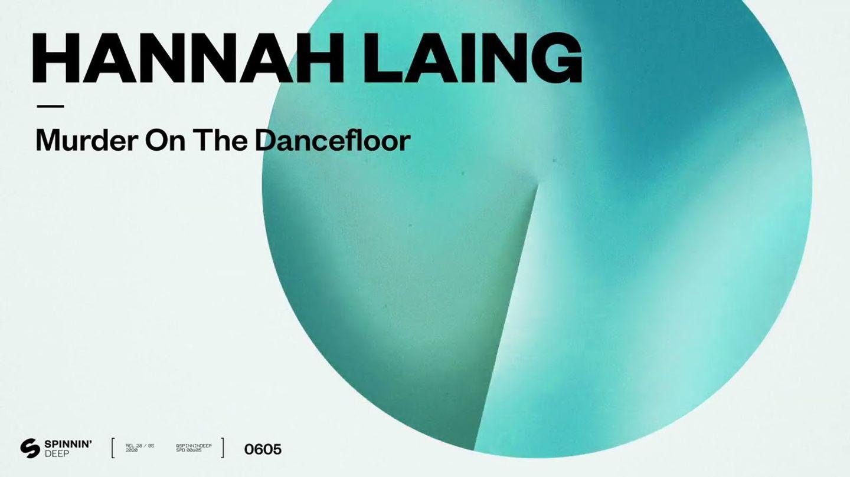 Hannah Laing - Murder On The Dancefloor