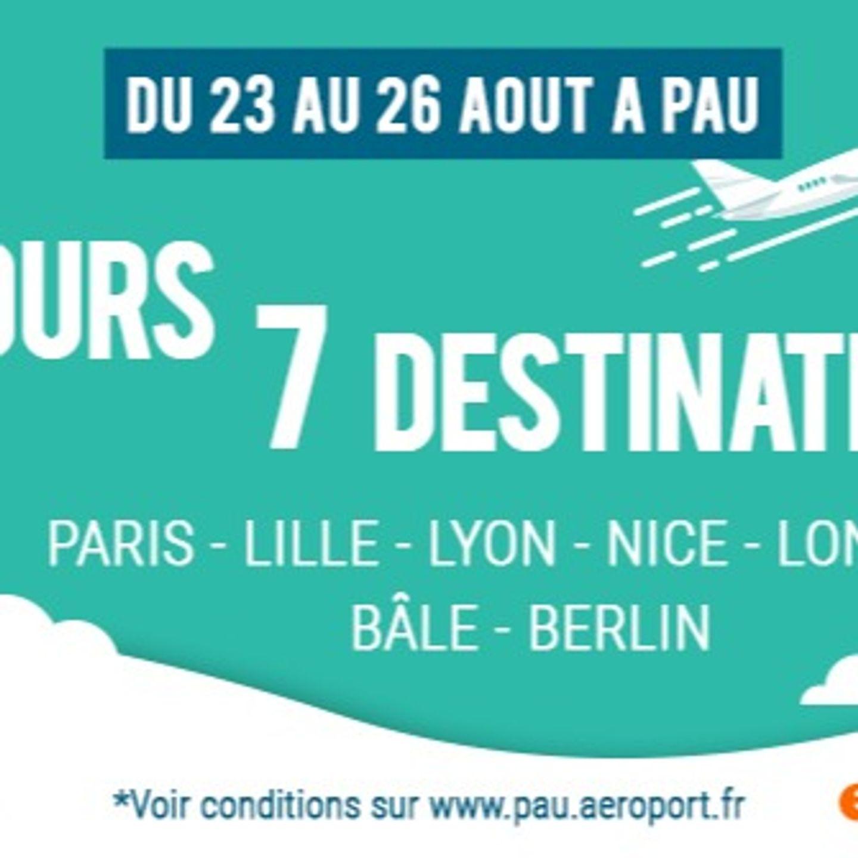 4 JOURS 7 DESTINATIONS AVEC L'AÉROPORT DE PAU : Paris, Lille, Lyon,...
