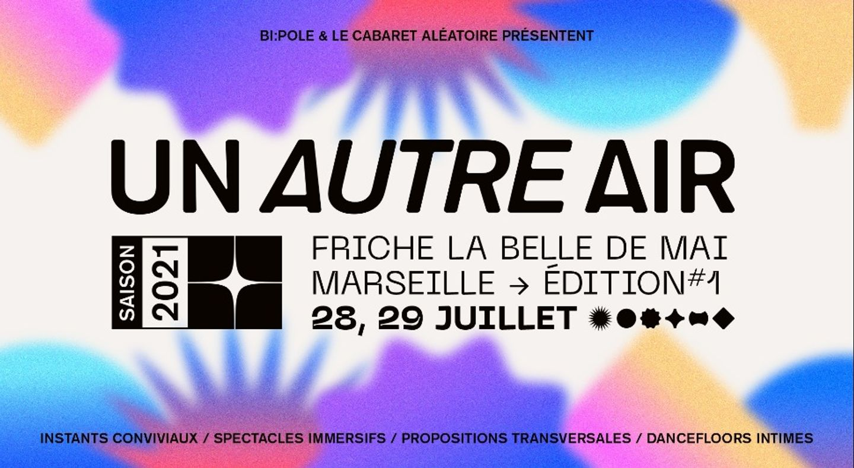 Marseille : Le Bon Air continue de réinventer la Friche la Belle de Mai