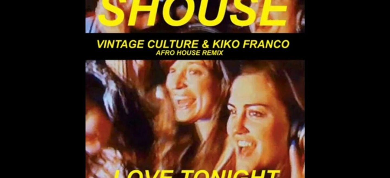 Coup de coeur FG: Au tour de Vintage Culture et Kiko Franco de remixer Love Tonight!