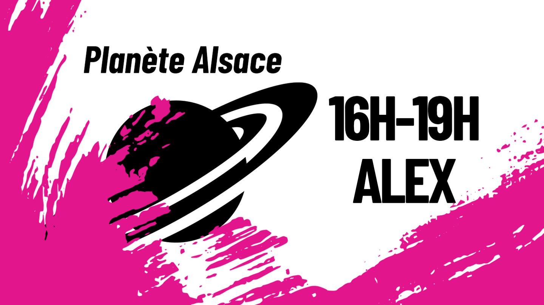 ALEX PLANETE ALSACE