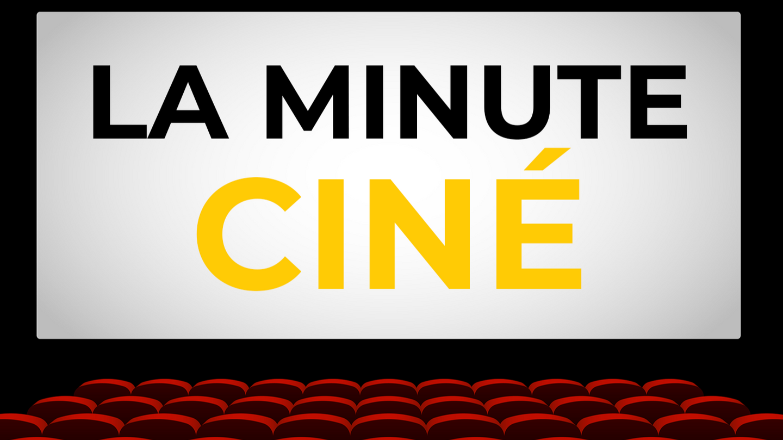 La Minute Ciné - couverture