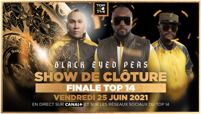Black Eyed Peas assureront le show de la finale du Top 14 !