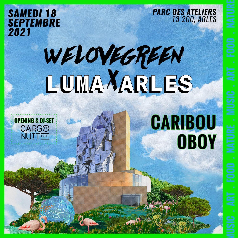 [ CULTURE / LOISIR ] ARLES : WE LOVE GREEN X LUMA LE SAMEDI 18 SEPTEMBRE 19H