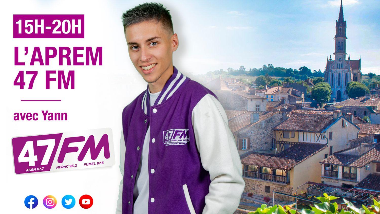 L'aprem 47 FM avec Yann