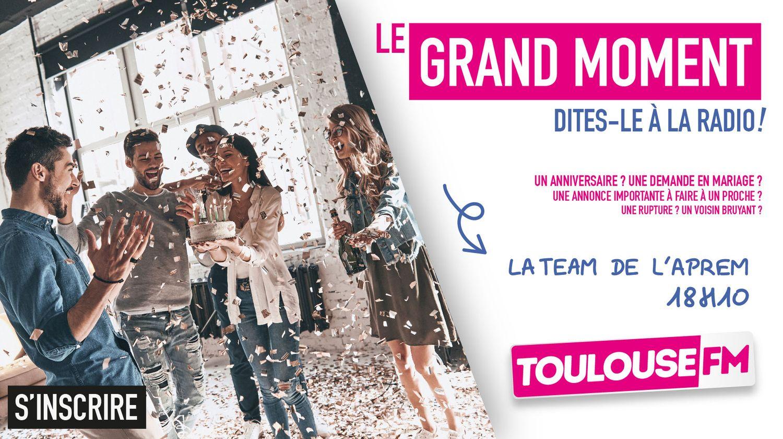 Le Grand Moment Toulouse FM avec Hugo et Max