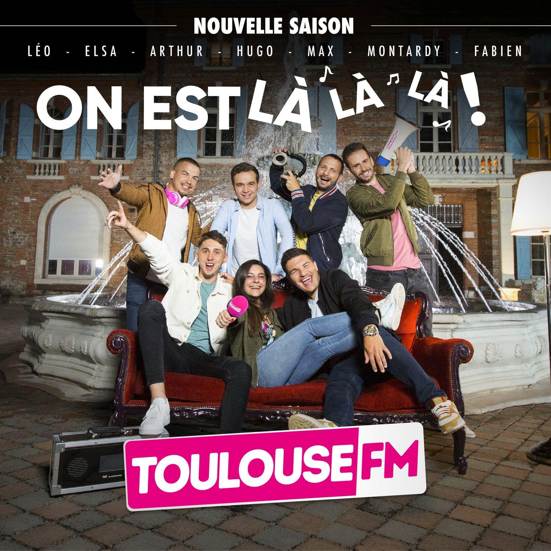 """""""On est là"""", la chanson Toulouse FM"""