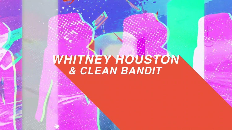 Clean bandit remixe Whitney Houston