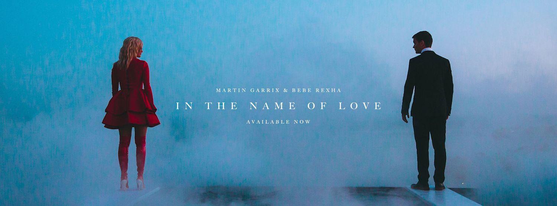 Martin Garrix et Bebe Rexha - In The Name of Love