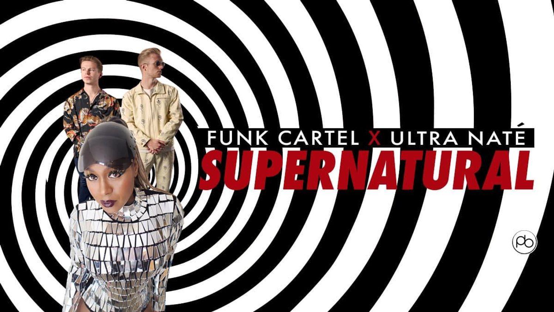 Funk Cartel & Ultra Naté - Supernatural