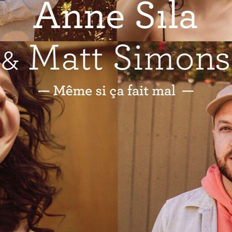 Anne Sila - Même si ça fait mal (feat. Matt Simons)