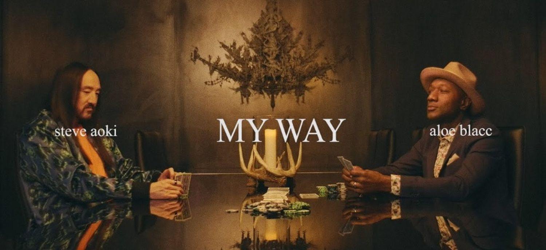 Aloe Blacc et Steve Aoki s'associent pour My Way!