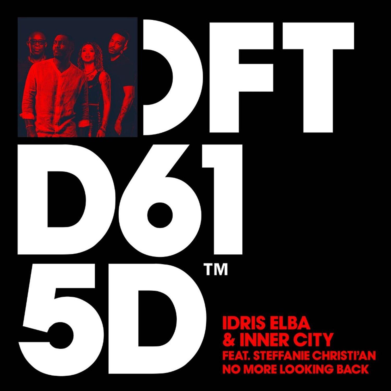 Release FG : Idris Elba et Inner City dévoilent No More Looking Back