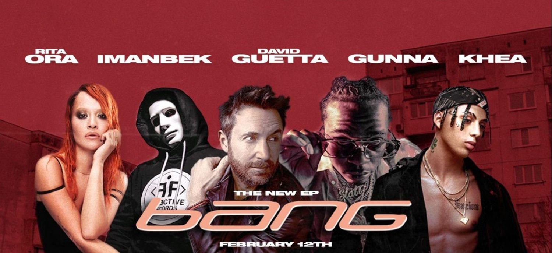 David Guetta présent sur l'EP commun d'Imanbek et Rita Ora !