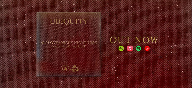 Coup de coeur FG :Ubiquity d'Ali Love & Nicky Night Time avec...