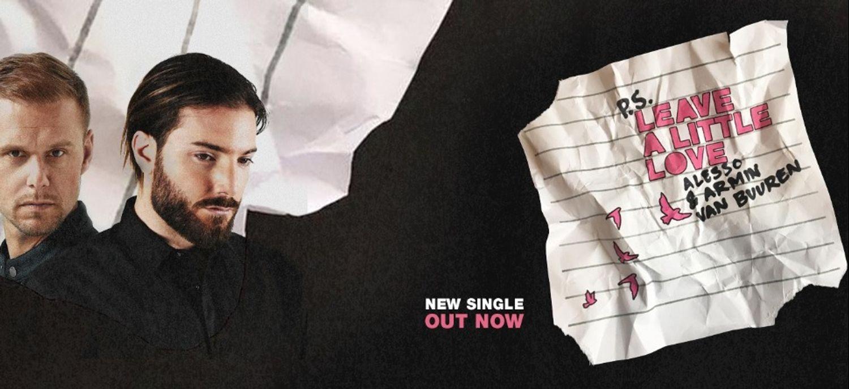 Alesso et Armin Van Buuren réunis sur 'Leave A Little Love'