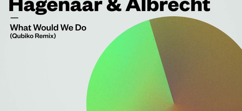 Coup de cœur FG: Qubiko remixe le premier titre d'Haganaar & Albrecht