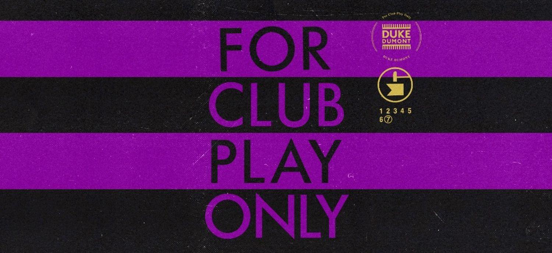 Duke Dumont sort un EP taillé pour la réouverture des clubs !