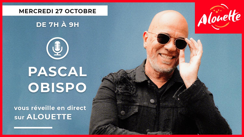 Pascal Obispo en direct sur Alouette le 27 octobre !
