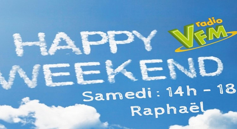 HAPPY WEEK-END AVEC RAPHAEL
