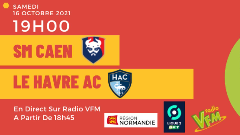 SM CAEN - LE HAVRE AC EN DIRECT SUR RADIOVFM