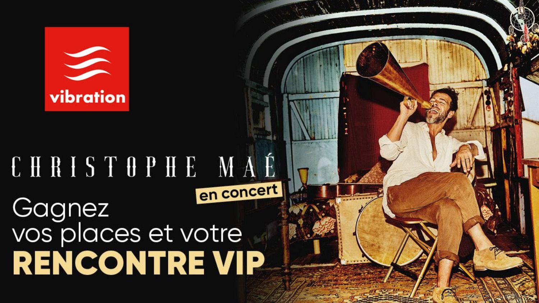 Christophe Maé : gagnez votre rencontre VIP et vos places pour son...
