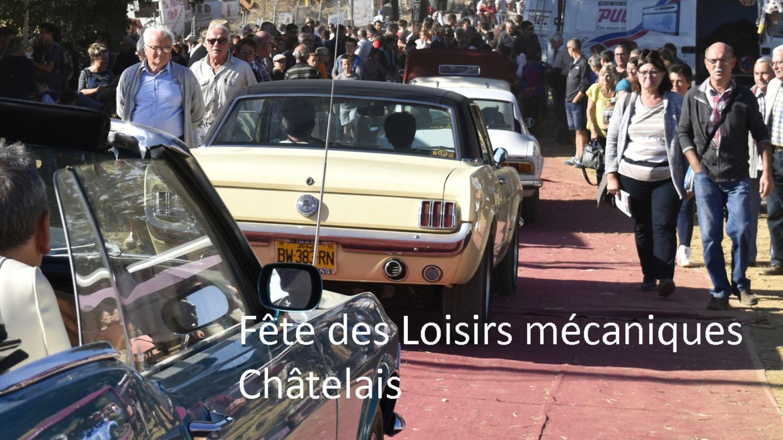 Chatelais : 16 èmeédition des Loisirs Mécaniques (25 et 26 Septembre)