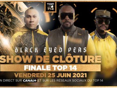 Black Eyed Peas assurera le show de la finale du TOP 14 !