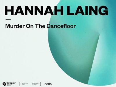 Coup de coeur FG: Hannah Laing revisite 'Murder On The Dancefloor'...