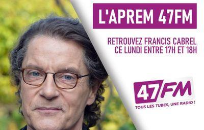 [REPLAY] Francis Cabrel sur 47FM