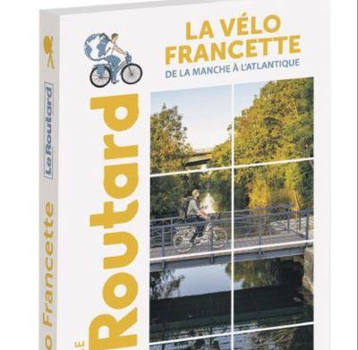 Un guide du Routard spécial Vélo Francette en kiosque
