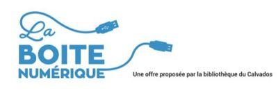 La boite numérique accessible à tous les habitants du Calvados...