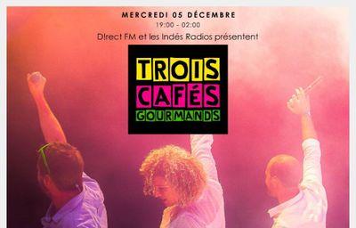 Trois Cafés Gourmands en show case avec Direct FM