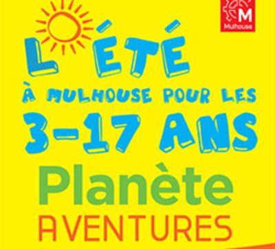 Planètes Aventures tout l'été à Mulhouse