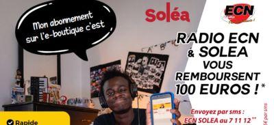 Radio ECN  et Soléa vous remboursent 100€ !
