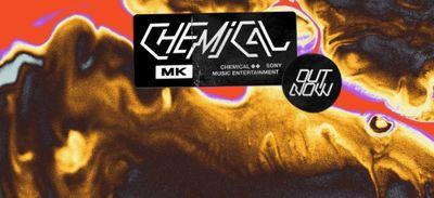 Coup de cœur FG: 'Chemical' de MK