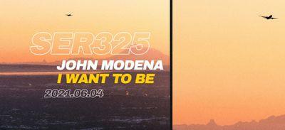 Coup de cœur FG: 'I Want to be' de John Modena