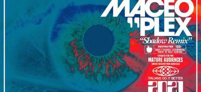 Coup de cœur FG: Maceo Plex remixe Shadow de Chromatics