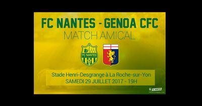 Le FC Nantes en match amical contre le Genoa à La Roche-sur-Yon