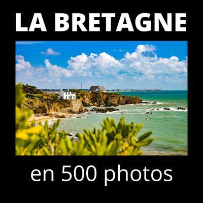 La Bretagne en 500 photos !