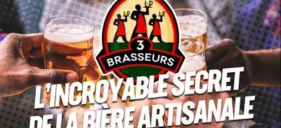 L'incroyable secret de la bière artisanale des 3 Brasseurs Montpellier