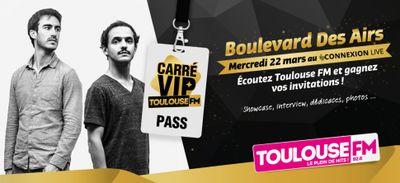 Boulevard Des Airs au Carré VIP Toulouse FM