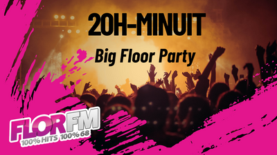 BIG FLOOR PARTY