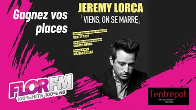 Gagnez vos places pour le spectacle de Jeremy Lorca à L'Entrepot