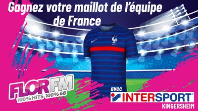 Gagnez votre maillot de l'équipe de France avec Intersport Kingersheim