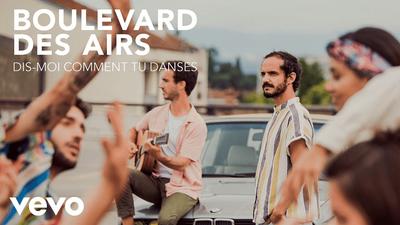 """Boulevard des Airs : le groupe dévoile le clip de """"Dis-moi comment..."""