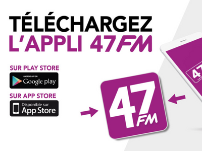 L'application 47 FM !