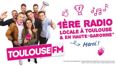 Toulouse FM, 1ère radio locale à Toulouse et en Haute-Garonne !