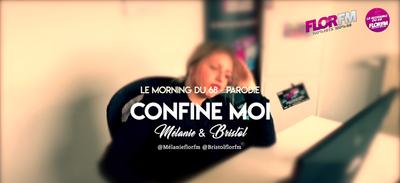 Confine moi, la nouvelle parodie de Mélanie & Bristol